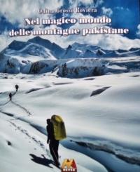 Libro Nel magico mondo delle montagne pakistane